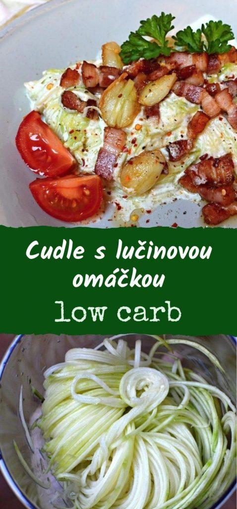 low carb cudle, cuketové špagety s lučinovou omáčkou recept